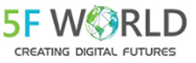 5F World : Enabling a Sustainable Digital Future for Large Organizations and Entrepreneurs