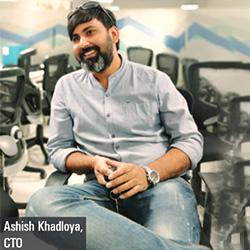 Ashish Khadloya, CTO