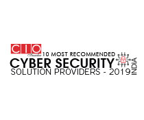 10 Most Recommended Cyber Security Solution Providers - 2019