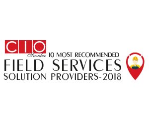 10 Most Recommended Field Services Solution Providers - 2018