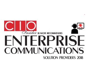 10 Most Recommended Enterprise Communications Solution Providers - 2018