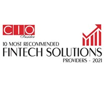 10 Most Recommended Fintech Solutions Providers - 2021