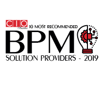 10 Most Recommended BPM Solution Providers - 2019