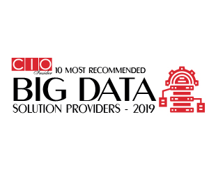 10 Most Recommended Big Data Solution Providers - 2019