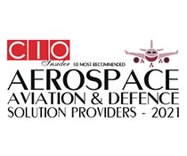 10 Most Recommended Aerospace Aviation & Defence Solution Providers - 2021