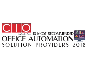 10 Most Recommended Office Automation Solution Providers – 2018