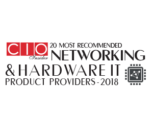 20 most recommended Networking & Hardware IT Product Providers – 2018