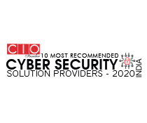 10 Most Recommended Cyber Security Solution Providers - 2020